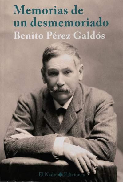 Comprar online libro Memorias de un desmemoriado de Benito Pérez Galdós