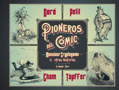 Comprar online libro Pioneros del cómic. Monsieur Cryptogame y otras historias